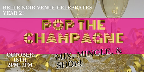 POP THE CHAMPAGNE- BELLE TURNS #2 tickets