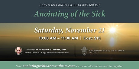 Contemporary Questions About the Anointing of the Sick Webinar tickets