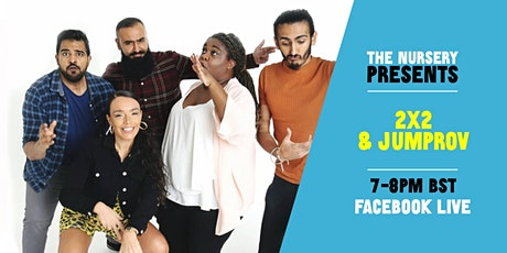 The Nursery Presents: Jumprov and 2x2 tickets