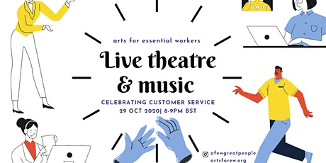 Live Theatre & Music Show, 29th Oct celebrating Customer Service tickets