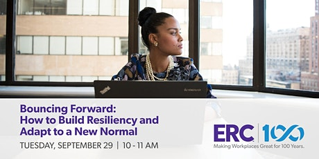 Bouncing Forward:  How to Build Resiliency and Adapt to a New Normal tickets