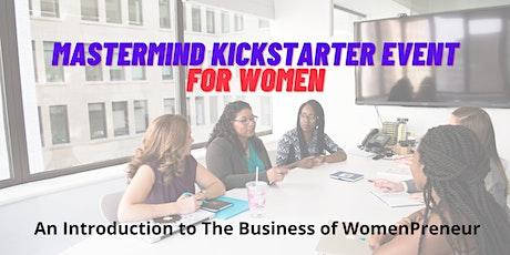 Mastermind Kickstarter Event For Women tickets
