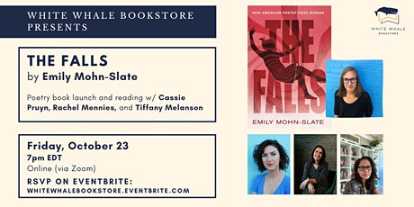 Poetry Book Launch: The Falls, Emily Mohn-Slate w/ Pruyn, Mennies, Melanson tickets
