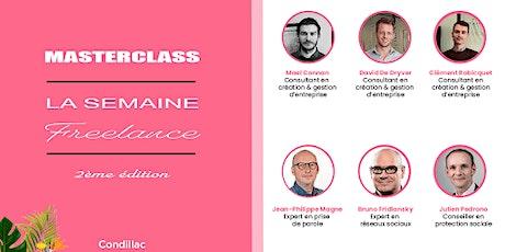 MASTERCLASS - La Semaine Freelance (2ème édition) billets