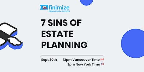 7 Sins of Estate Planning tickets