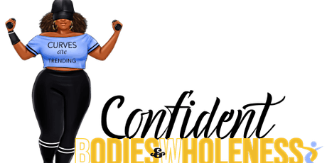 Confident Bodies & Wholeness OPEN HOUSE tickets