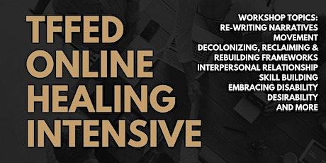 TFFED Online Healing Intensive tickets