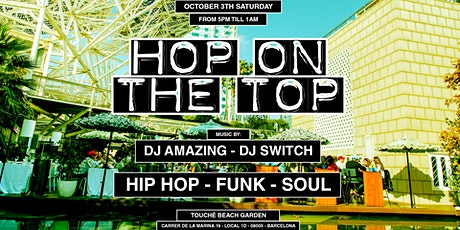 Jackies Pres: Hop On The Top - Hip Hop, Funk & Soul tickets