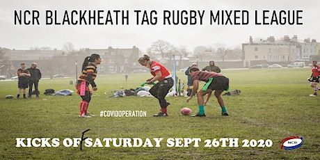 Saturdays NCR Blackheath Tag Rugby Mixed League SE London Autumn 2020 tickets