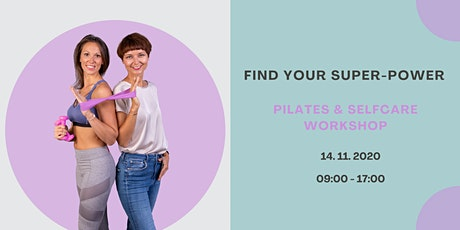 Find your Super-Power - Pilates & Selfcare Workshop Tickets