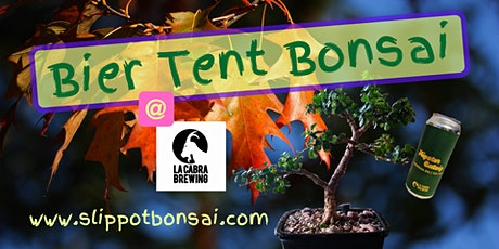 Bier Tent Bonsai Happy Hour @ La Cabra Brewing for Two or Four tickets