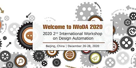 2020 2nd International Workshop on Design Automation (IWoDA 2020) tickets