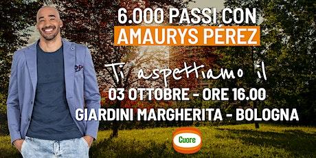 6'000 passi con Amaurys Pérez e Cuore a Bologna biglietti