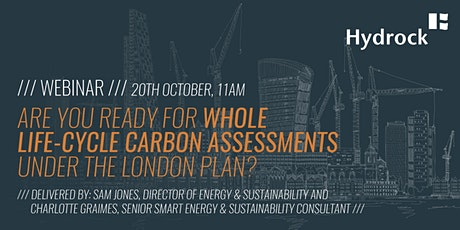 Preparing for whole life-cycle carbon assessments under the London Plan. Tickets
