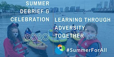 2020 Boston Summer Learning Debrief & Celebration tickets