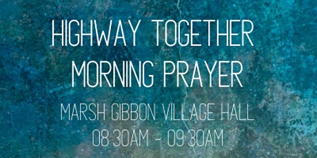 Highway Together Morning Prayer tickets