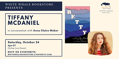 "Reading & Conversation: ""Betty"" by Tiffany McDaniel (w/ Anna Claire Weber) tickets"