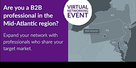 Network - B2B Networking - Business Networking - Networking - Mid-Atlantic tickets