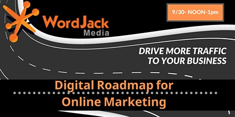 The Digital Marketing Roadmap Tickets