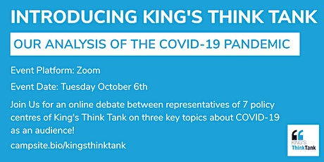 Introducing King's Think Tank: Our Analysis of the COVID Pandemic tickets