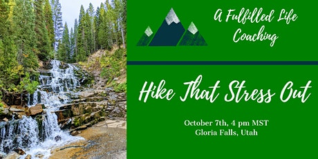 Hike That Stress Out tickets