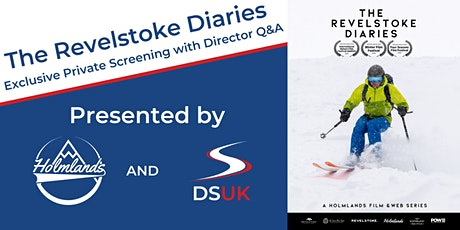 The Revelstoke Diaries – Exclusive Private Screening with Director Q&A tickets