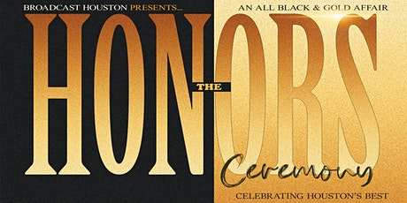 Broadcast Houston presents... THE HONORS Ceremony (Oct 25, 2020) tickets