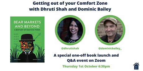 Getting out of your Comfort Zone with Dhruti Shah & Dominic Bailey tickets