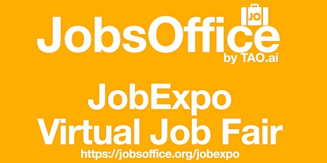 Virtual JobExpo / Career Fair #JobsOffice #Stamford tickets