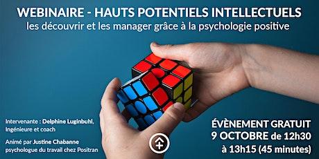 Webinaire : Hauts Potentiels Intellectuels et psychologie positive billets