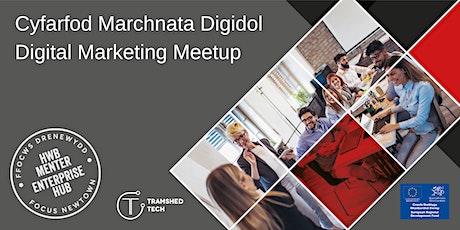 Digital Marketing Meetup | Cyfarfod Marchnata Digidol tickets