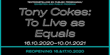 "Reopening ""Tony Cokes: To Live as Equals"" tickets"