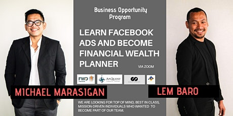 Learn Facebook Ads and Become Financial Wealth Planner via Zoom tickets