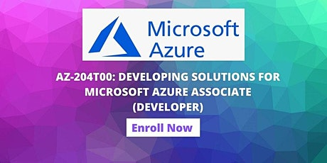 DEVELOPING SOLUTIONS FOR MICROSOFT AZURE ASSOCIATE ONLINE TRAINING tickets
