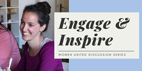 Women United: Engage & Inspire tickets