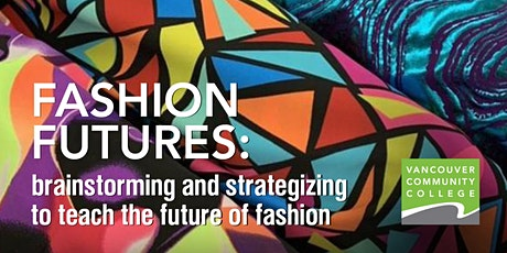 Fashion Futures: teaching fashion post pandemic tickets