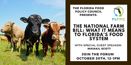 Florida Food Forum: The National Farm Bill and Florida's Food System tickets