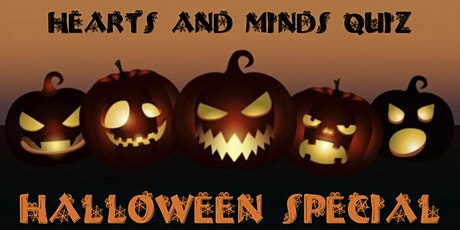Hearts & Minds Virtual Quiz -  Halloween Special tickets