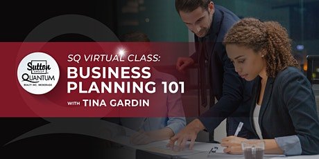 Business Planning 101 with Tina Gardin tickets