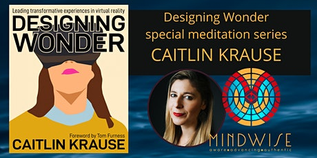 Designing Wonder in VR with Caitlin Krause