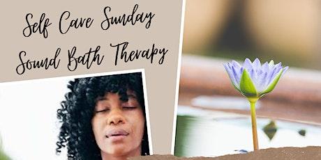 Self Care Sunday Sound Bath Therapy tickets