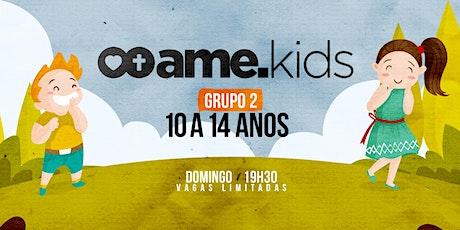 19h30 | Ame Kids - 10 a 14 anos ingressos