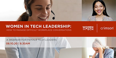 Women in Tech Leadership : How to manage difficult workplace conversations tickets
