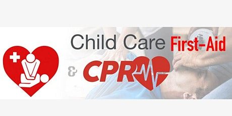 Child Care First Aid and CPR - HEO0106 tickets