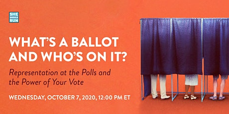 What's a Ballot and Who's On It? tickets