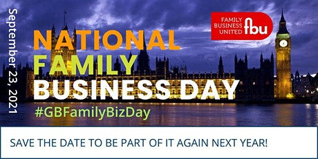 National Family Business Day 2021 #GBFamilyBizDay tickets