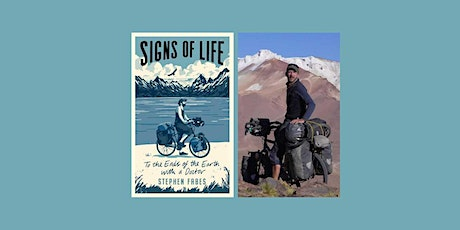 Signs Of Life: To the Ends of the Earth with a Doctor by Stephen Fabes tickets