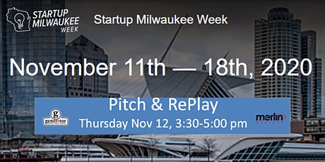 Pitch & rePlay @ Startup Milwaukee Week tickets