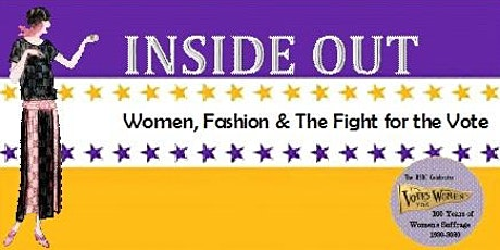 Inside Out: Women, Fashion & The Fight for the Vote Exhibition tickets