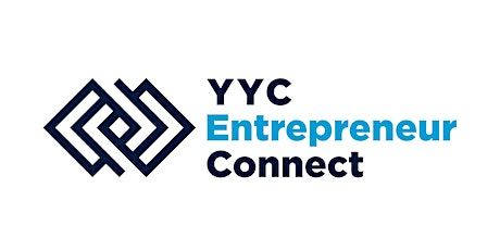 YYC Entrepreneur Connect: GRAND OPENING! tickets